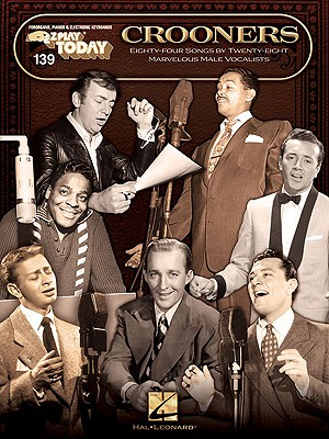 Crooners By Hal Leonard Publishing Corporation (COR)